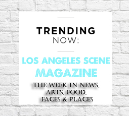 trending-now-on-La-scene-magazine